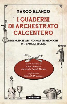 I quaderni di Archestrato Calcentero